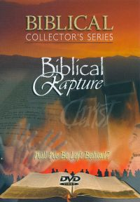 Biblical Collector's Series: Biblical Rapture