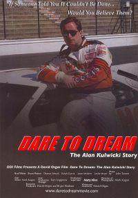 Dare To Dream: The Alan Kulwicki Story