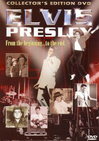 Elvis Presley: From the Beginning... to the End