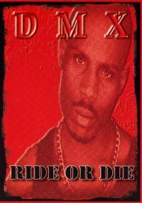 DMX: Ride or Die