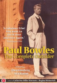 Paul Bowles: The Complete Outsider