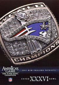 NFL: America's Game - 2001 New England Patriots - Super Bowl XXXVI