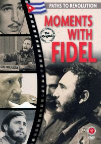 Moments with Fidel