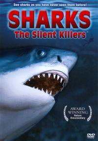 Sharks: The Silent Killers