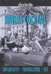 Riviera Cocktail: Edward Quinn, Photographer, Nice