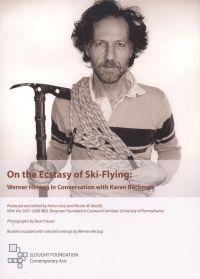 On the Ecstasy of Ski-Flying: Werner Herzog in Conversation with Karen Beckman