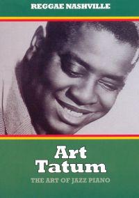 Art Tatum: The Art of Jazz Piano