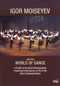 Igor Moiseyev and His World of Dance