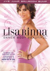 Lisa Rinna: Dance Body Beautiful - Jive, Jump, Ballroom Bump