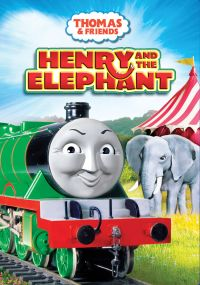 Thomas & Friends: Henry and the Elephant