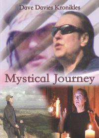 Dave Davies Kronikles: Mystical Journey