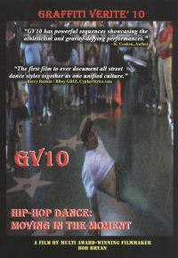 Graffiti Verite 10: Hip-Hop Dance - Moving in the Moment