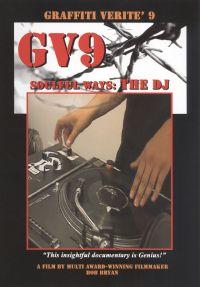 Graffiti Verite 9: Soulful Ways - The DJ