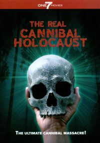The Real Cannibal Holocaust