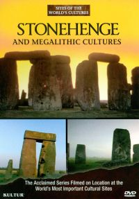 Sites of the World's Cultures: Stonehenge and Megalithic Cultures