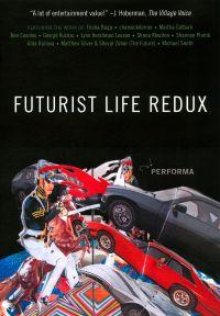 Futurist Life Redux