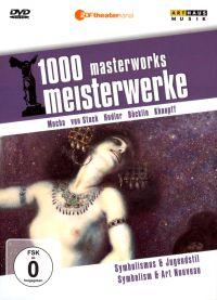 1000 Masterworks: Symbolism & Art Nouveau