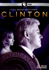 American Experience: Clinton