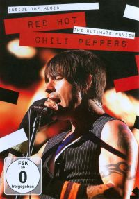 Red Hot Chili Peppers: Inside the Music - The Ultimate Review