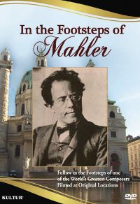 In the Footsteps of Mahler
