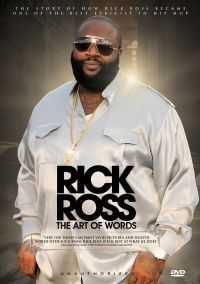 Rick Ross: The Art of Words - Unauthorized