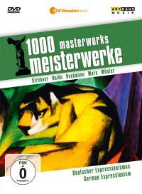 1000 Masterworks: German Expressionism