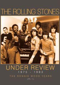 Rolling Stones: Under Review 1975-1983