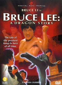 Bruce Lee: A Dragon Story