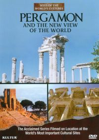 Sites of the World's Cultures: Pergamon and the New View of the World