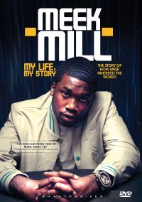 Meek Mill: My Life, My Story - Unauthorized