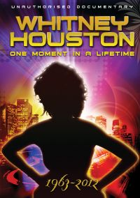 Whitney Houston: One Moment in a Lifetime