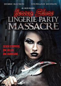 Jersey Shore Lingerie Party Massacre