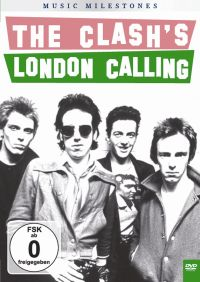 The Clash: Music Milestones - The Clash's London Calling