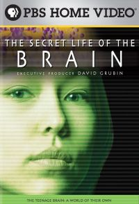 The Secret Life of the Brain, Part 3: The Teenage Brain - A World of Their Own
