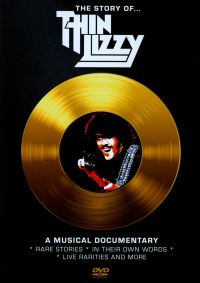 The Story of... Thin Lizzy: A Musical Documentary