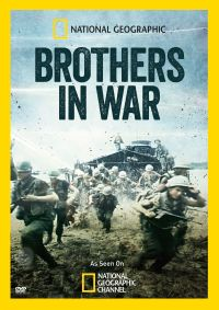 National Geographic: Brothers in War