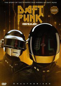 Daft Punk: Revealed - Unauthorized