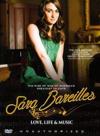Sara Bareilles: Love, Life & Music - Unauthorized