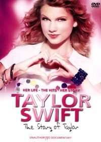 Taylor Swift: The Story of Taylor - Unauthorized Documentary