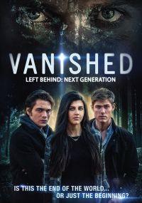 Vanished: Left Behind - Next Generation