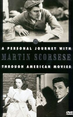 A personal journey with Martin Scorsese through American movies [videorecording]