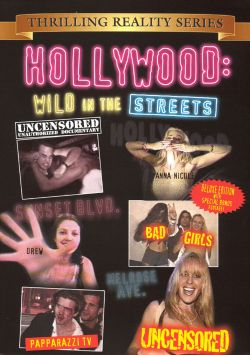 Hollywood: Wild in the Streets