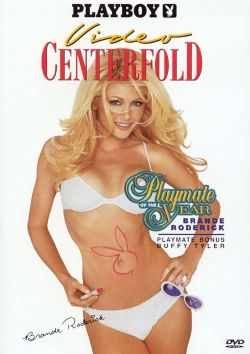 Playboy: Video Centerfold, 2001 Playmate of the Year - Brande Roderick