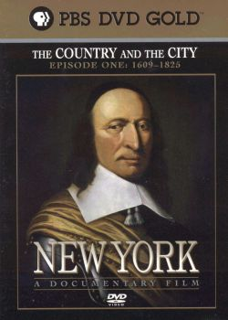 New York, Episode 1: 1609-1825 - The Country and the City