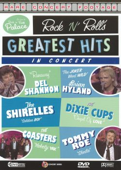 Live from the Rock 'n' Roll Palace: Rock 'N' Roll's Greatest Hits in Concert