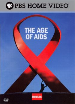 Frontline: The Age of AIDS, Part 1