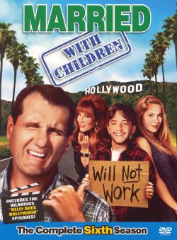 Married... With Children: Kelly Does Hollywood, Part 1