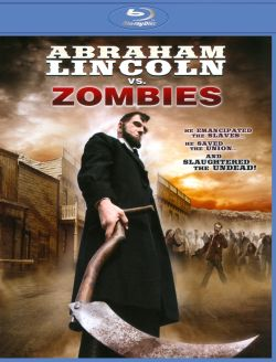 Abraham Lincoln vs. zombies [videorecording]