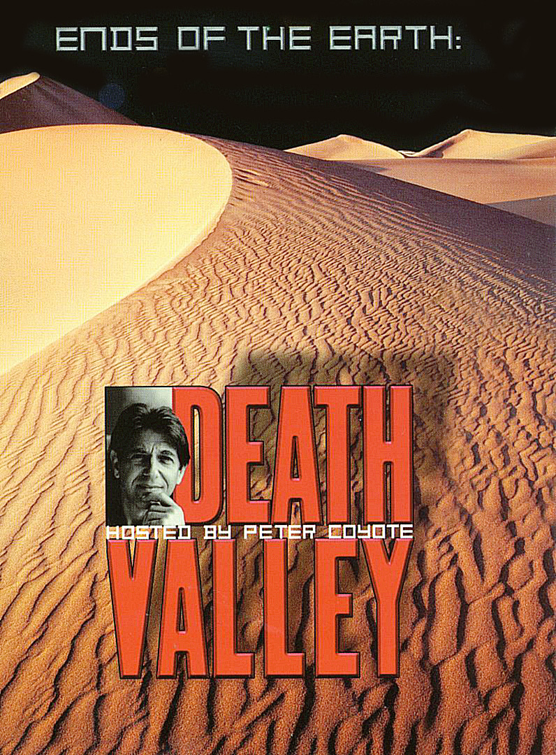 Ends of the Earth: Death Valley