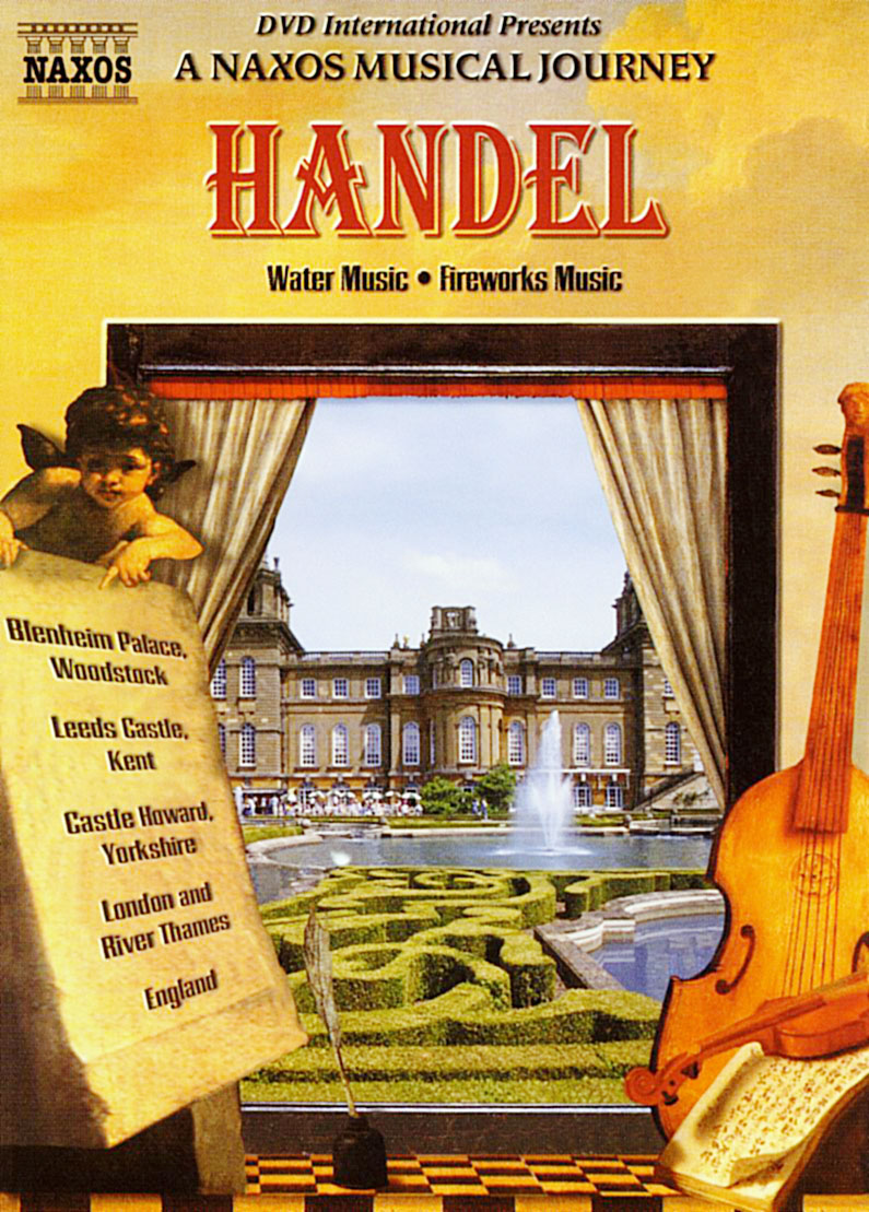A Naxos Musical Journey: Handel - Water Music